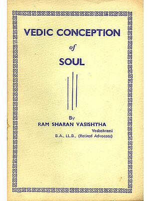 Vedic Conception of Soul (An Old and Rare Book)