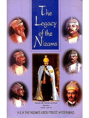 The Legacy of The Nizams