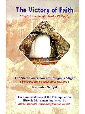 The Victory of Faith (Aastha ki Vjay)