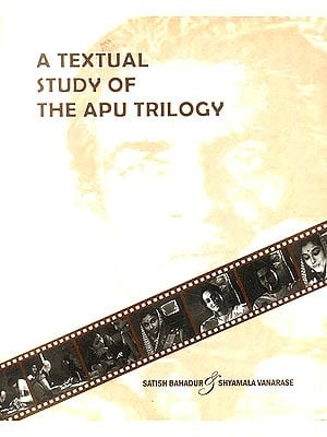 A Textual Study of The Apu Trilogy