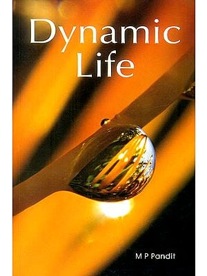 Dynamic Life