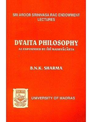 Dvaita Philosophy (As Expounded by Sri Madhvacarya)
