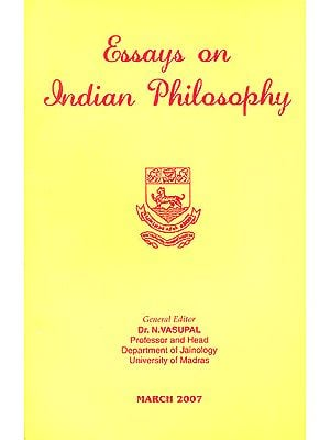 Essays on Indian Philosophy