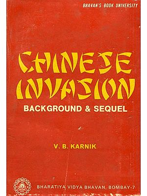 Chinese Invasion: Background and Sequel (An Old and Rare Book)