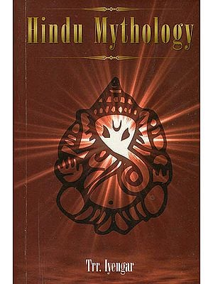 Hindu Mythology (Volume I & II Combined in one Volume)