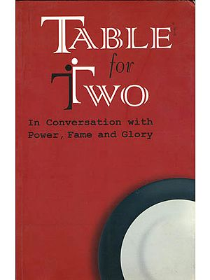 Table for Two (In Conversation with Power, Fame and Glory)