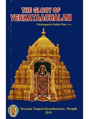 The Glory of Venkataachalam