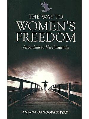 The Way to Women's Freedom (According to Vivekananda)