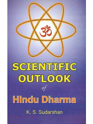Scientific Outlook of Hindu Dharma