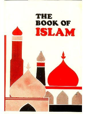 The Book of Islam (Prophets, Angels and Moral Teachings)
