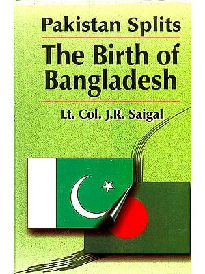 The Birth of Bangladesh (Pakistan Splits )