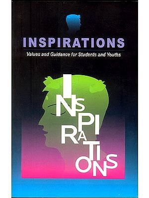Inspirations (Values and Guidance for Students and Youths)