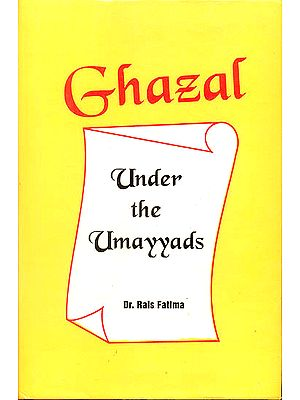 Ghazal (Under The Umayyads)