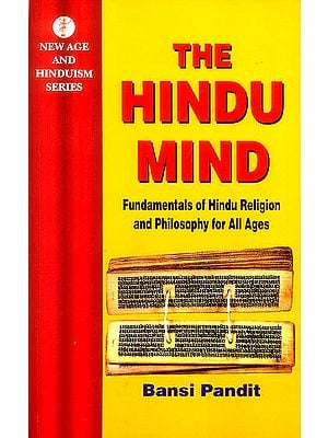The Hindu Mind (Fundamental of Hindu Religion and Philosophy for All Ages)