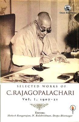Selected Works of C. Rajagopalachari