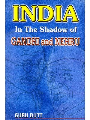 India in The Shadow of Gandhi and Nehru