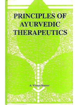 Principles of Ayurvedic Therapeutics