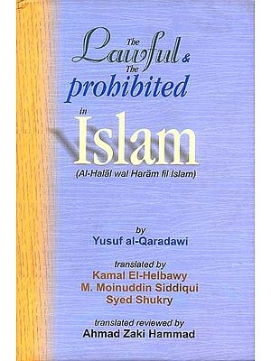The Lawful and The Probibited in Islam