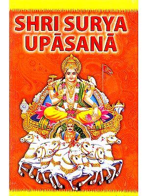 Shri Surya Upasana (Worshipping Bhagawan Surya)