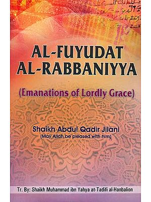 Al-Fuyudat Al-Rabbaniyya (Emanations of Lordly Grace)
