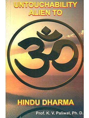 Untouchability Alien to Hindu Dharma
