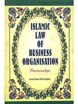 Islamic Law of Business Organisation: Partnerships