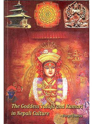 The Goddess Tulaja and Kumari in Nepali Culture