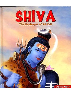 Shiva: The Destroyer of All Evil (Picture Book)