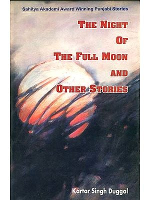 The Night of The Full Moon and Other Stories