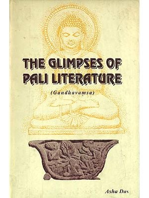 The Glimpses of Pali Literature (Gandhavamsa)