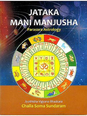 Jataka Mani Manjuha (Parasara Astrology)