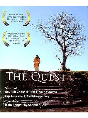 The Quest (Script of Goutam Ghose's Film Moner Manush)