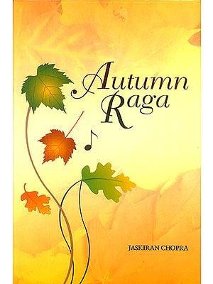 Autumn Raga