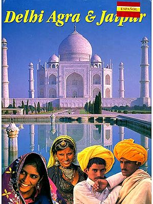 Delhi, Agra and Jaipur (Spanish)