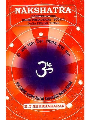 Nakshatra: Constellation (Based Predictions - Book II Dasa Predictions)