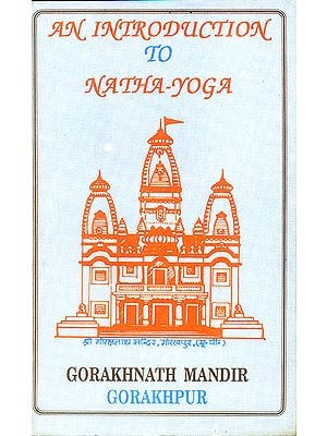 An Introduction to Natha Yoga (An Old and Rare Book)
