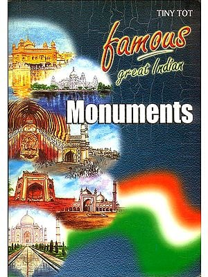 Famous Great Indian Monuments