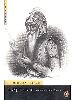 Ranjit Singh Maharaja of The Punjab