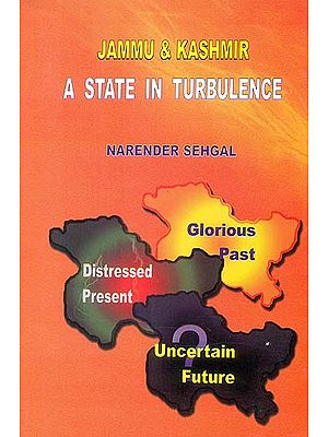 Jammu and Kashmir: A State in Turbulence