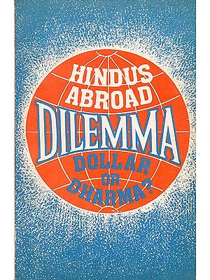 Hindus Abroad-The Dilemma: Dollar or Dharma?