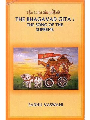 The Bhagavad Gita: The Song of The Supreme