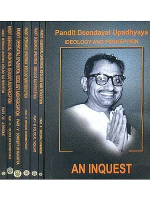 Pandit Deendayal Upadhyaya - Ideology and Perception (Set of 7 Volumes)
