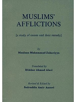 Muslims Afflictions (A Study of Causes and Their Remedy)