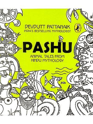 Pashu (Animal Tales from Hindu Mythology)