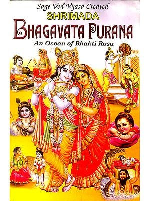 Shrimada Bhagavata Purana (An Ocean of Bhakti Rasa)
