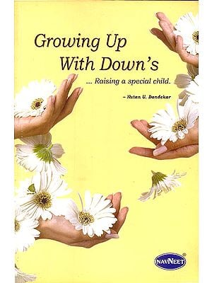 Growing Up With Down's (Raising a Special Child)