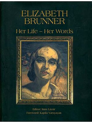 Elizabeth Brunner: Her Life-Her Words