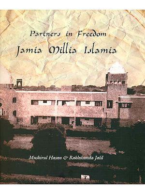 Partners in Freedom Jamia Millia Islamia