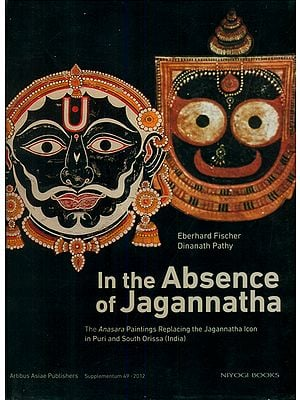 In The Absence of Jagannatha (The Anasara Paintings Replacing The Jagannatha Icon In Puri and South Orissa)