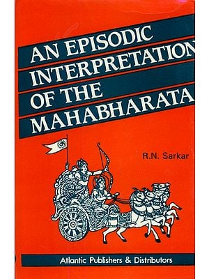 An Episodic Interpretation of The Mahabharata - An Old and Rare Book